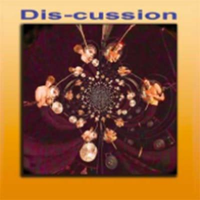 Dis-Cussion
